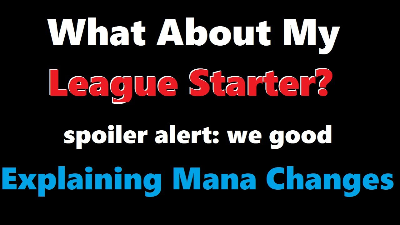 Did My Ultimatum League Starter Survive Patch Notes? (Mana Changes)