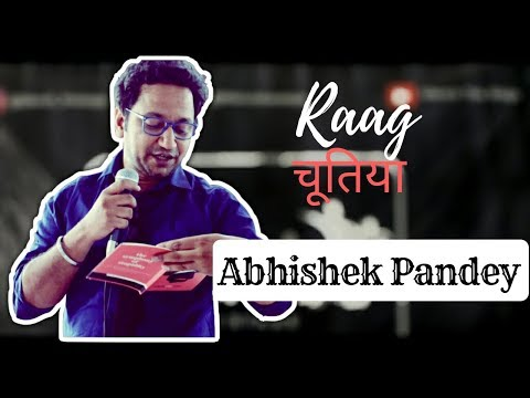 Raag Chutiya By Abhishek Leela Pandey || Manch The Stage ||