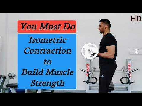 You Must Do Isometric Contraction to Build Muscle Strength [Hindi] [HD]