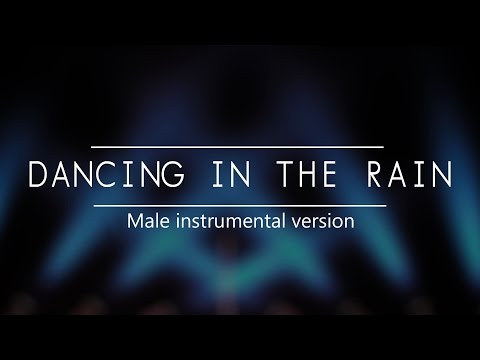 Dancing In The Rain (Instrumental) - Perfect for male covers!