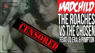 Madchild x PIMPTON x JD ERA - The Roaches Vs The Chosen