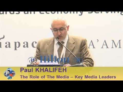 Beirut Conference 2013 - Paul KHALIFEH: The Role of the Media - Key Media Leaders