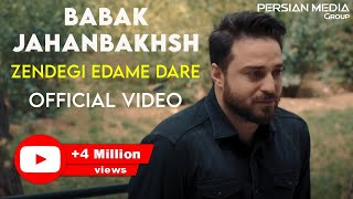 Babak Jahanbakhsh - Zendegi Edame Dare - Official Video ( بابک جهانبخش - زندگی ادامه داره - ویدیو )