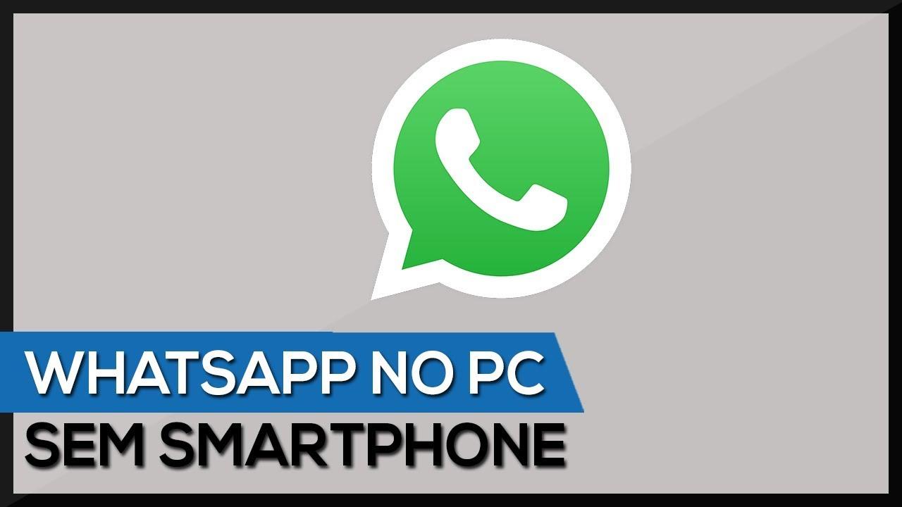 Usar Whatsapp No Pc Sem Smartphone Sem Bluestacks Youtube