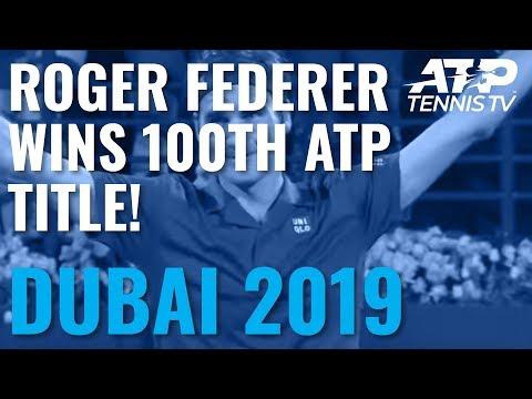 Roger Federer Wins 100th Career Title in Dubai!