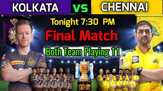 Final Match IPL 2021   Kolkata vs Chennai Match Playing 11   KKR vs CSK Final Match Playing XI