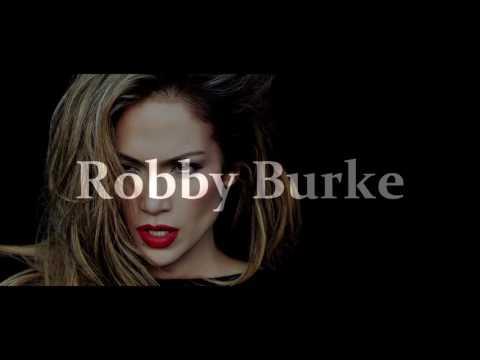 Jennifer Lopez - Aint yo momma (Robby Burke Quick Bootleg)