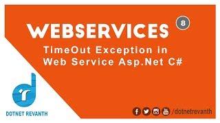 TimeOut Exception In Web Service Asp Net C Part 8
