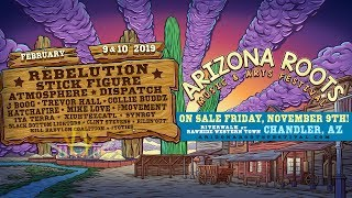 Arizona Roots Music & Arts Festival 2018 (Rebelution, Stick Figure, Atmosphere and more!)
