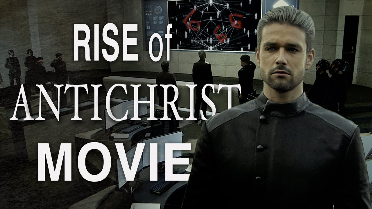 Download How The Antichrist Rises to Power (Rise of The Antichrist Movie)
