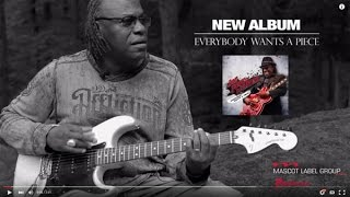 Joe Louis Walker - Everybody Wants A Piece - Album Trailer