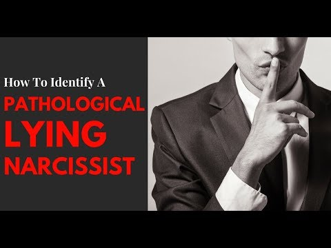 How To Identify A Pathological Lying Narcissist