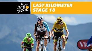 Last kilometer - Stage 18 - Tour de France 2017