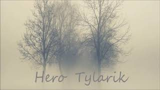 Tylarik | Hero | Official Audio Release©