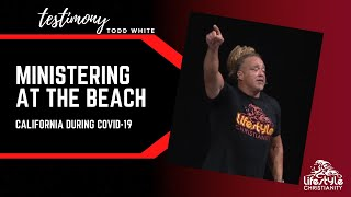 Todd White - Ministering at the Beach during Covid  (California Testimony)