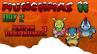 Pokémon Tower Defense 2 | Munchmas Ii Day 2!