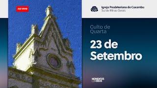 Momentos com Deus - Culto de Quarta-feira (23/09/2020)