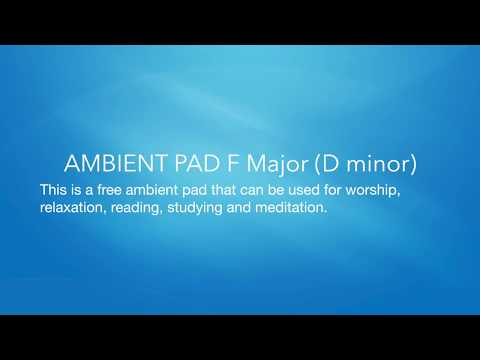 AMBIENT ATMOSPHERE PAD F Major (D minor)