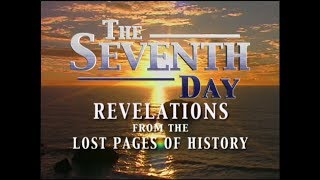 1. The Seventh Day: Sabbath or Sunday?  Revelations from the Lost Pages of History