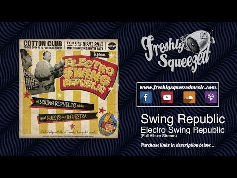 ELECTRO SWING REPUBLIC YOUTUBE PDF