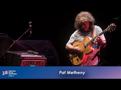 "Pat Metheny ""An evening with Pat Metheny"" – Festival de la Guitarra 2018"
