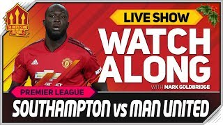 Southampton vs Manchester United LIVE Stream Watchalong