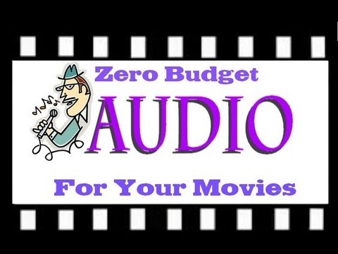 Zero budget audio for your video making. - Tutorial