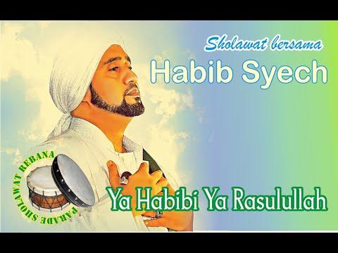 Sholawat Habib Syech Assegaf Ya Habibi Ya Rasulullah
