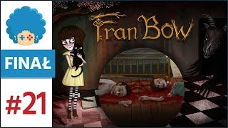 Fran Bow PL #21 - FINAŁ!   Starcie ostateczne