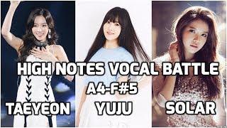 Video Taeyeon vs Yuju vs Solar : High Notes Vocal Battle A4 - F#5 | 태연 vs 유주 vs 솔라 : 고음배틀 download MP3, 3GP, MP4, WEBM, AVI, FLV Juni 2018