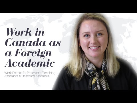 Working In Canada As A Foreign Academic | Professor, Teaching Assistant, Research Assistant