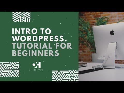 How to Use WordPress | WordPress Tutorial for Beginners [2018]