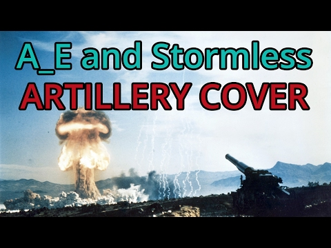 Stormless and A_E discuss Artillery Cover and the tactical mastery of accomplishing it.