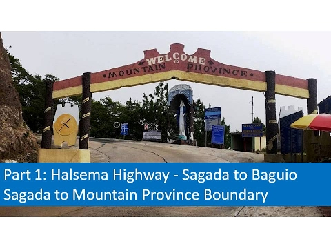Part 1   Halsema Highway - Sagada to Baguio