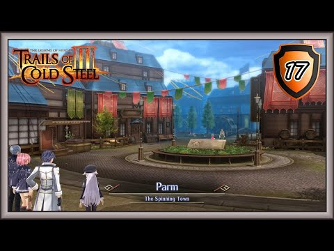 Trails Of Cold Steel 3 - Parm The Spinning Town - Quest Prepare To Dye - Old Agria Road #17
