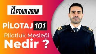 Pilotluk Mesleği Nedir? - Pilotaj 101
