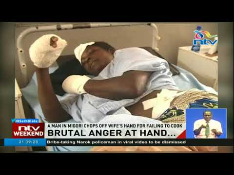 A man in Migori chops off wife's hand for failing to cook
