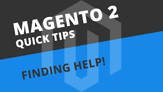How to find help with Magento 2 when you run into problems
