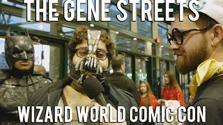 The Gene Streets: Wizard World Comic Con