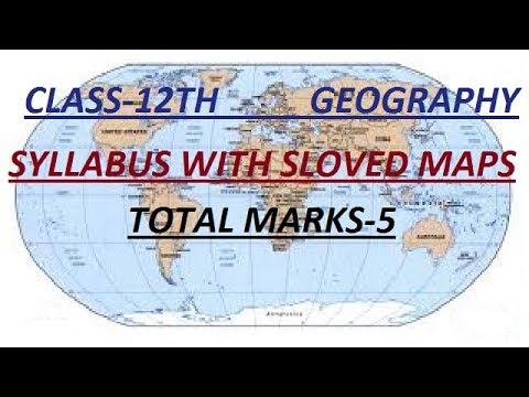 World Geography Map Class 12th