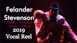 Felander Stevenson 2019 Vocal Reel