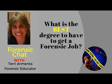 Best Degree for a Forensic Job