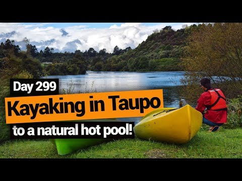 Kayaking in Taupo to a Natural Hot Pool – New Zealand's Biggest Gap Year – BackpackerGuide.NZ