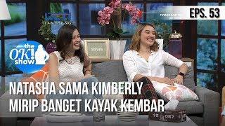 [THE OK! SHOW] Natasha Sama Kimberly Mirip Banget Kayak Kembar [19 Februari 2019]
