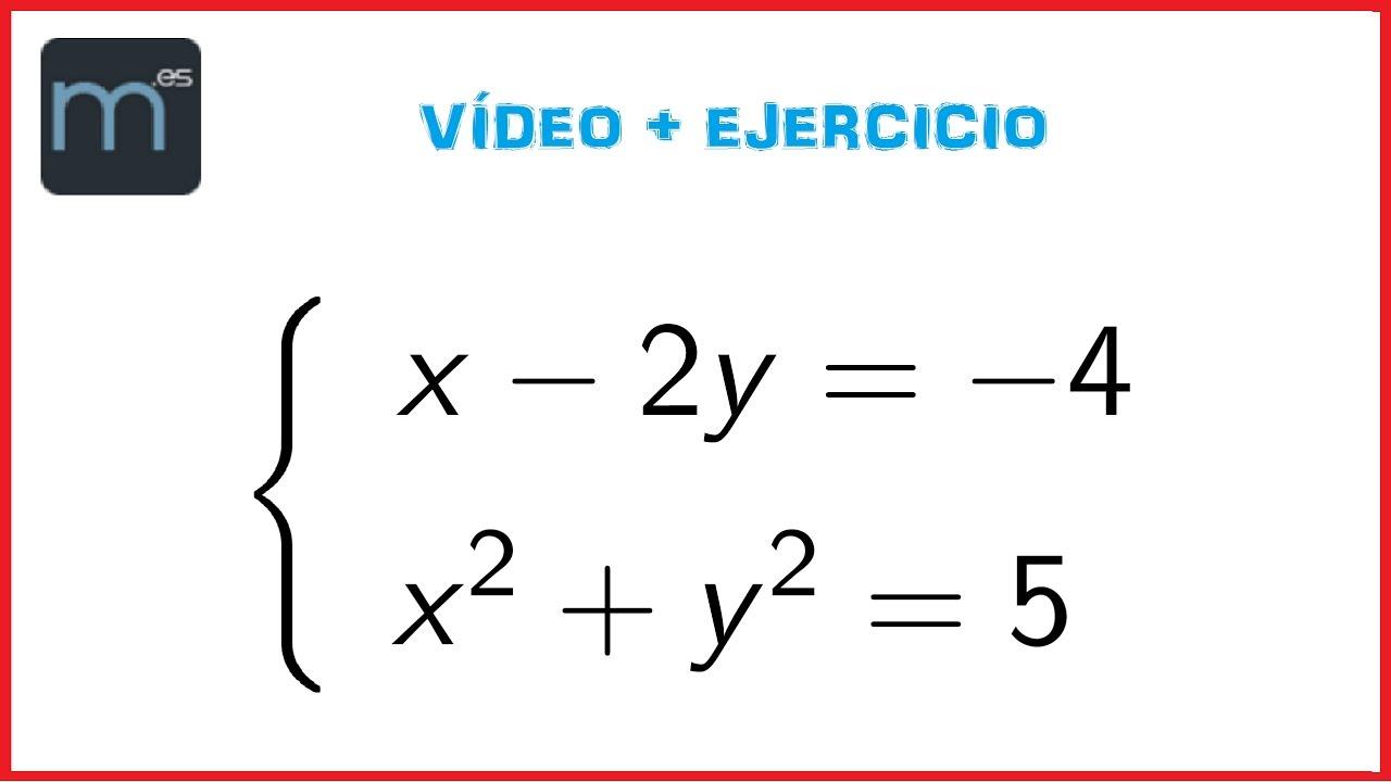 Sistema de ecuaciones de segundo grado (Secundaria) - YouTube