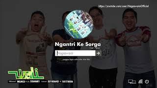 Wali - Ngantri Ke Sorga (Official Audio Video)