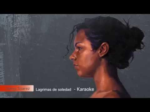 Lagrimas de soledad - Karaoke - Danay Suarez