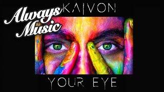 Kaivon - Your Eye [FREE DOWNLOAD]