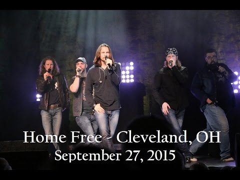 Home Free ~ Cleveland, OH ~ Sept 27th, 2015