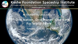 47th One Nation One Planet One Race for World Peace - July 17, 2018 thumbnail
